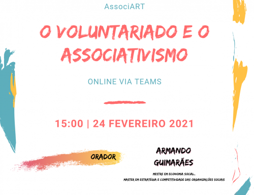 """""""O Voluntariado e o Associativismo"""""""